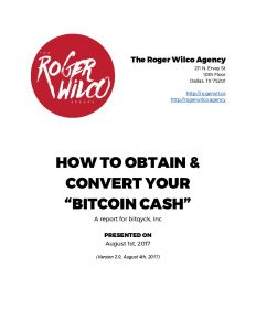 Roger-Wilco-Agency-How-to-Obtain-and-Convert-your-Bitcoin-Cash